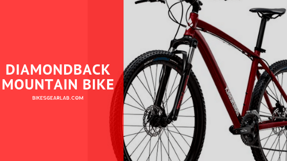 Diamondback Mountain Bike Review
